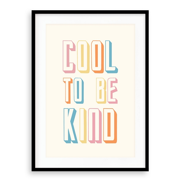 COOL TO BE KIND I