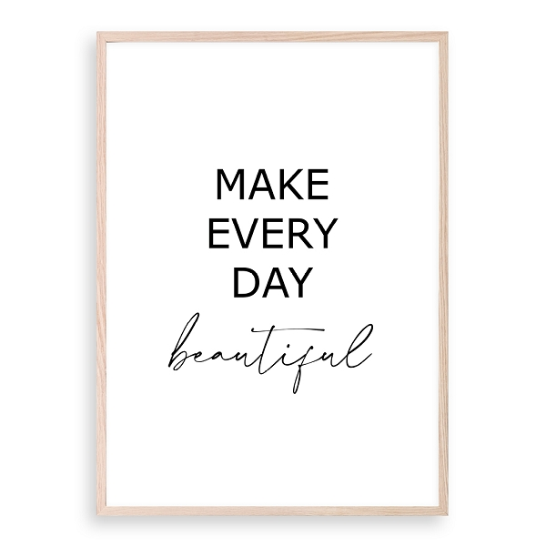 Make Every Day Beautiful
